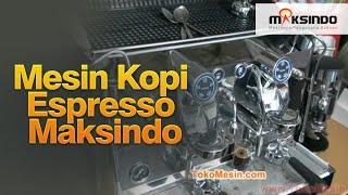 getlinkyoutube.com-mesin kopi espresso maksindo