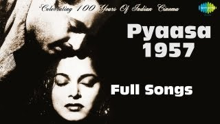 Pyaasa 1957 – Movie songs album | Jukebox | Guru Dutt , Mala Sinha ,Waheeda Rehman | S D Burman width=