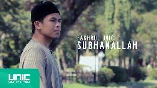 getlinkyoutube.com-Fakhrul UNIC - Subhanallah (Official Video) ᴴᴰ