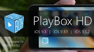 PlayBox HD: How To Get FREE Movies on iOS 9.3 and Later | NO JAILBREAK & Movie Box ALTERNATIVE
