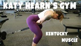 getlinkyoutube.com-Kentucky Muscle // Katy Hearn's Gym