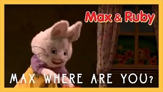 Max Where Are You? | Max and Ruby Live! (2011)