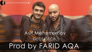 getlinkyoutube.com-Asif Meherremov - Gece Gece (Prod by FARID AQA)