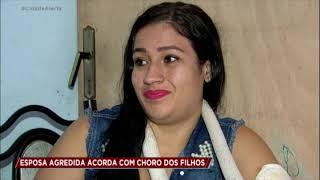 Mulher acorda com o choro dos filhos após ser agredida pelo marido