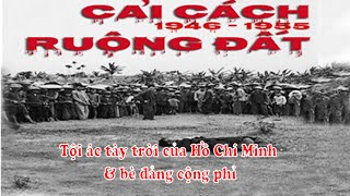 """getlinkyoutube.com-""""Cải Cách Ruộng Đất""""  Tội ác tày trời của Hồ Chí Minh và bè đảng cộng phỉ"""