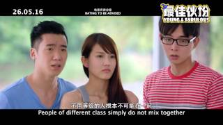 getlinkyoutube.com-YOUNG & FABULOUS 最佳伙扮 - Main Trailer - Opens 26.05 in SG