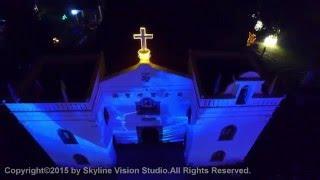 20151212空拍【全台最古老教堂,萬金聖母聖殿,2015萬金聖誕季3D光雕秀】。Aerial images of the Catholic Church of Wanchin 2015