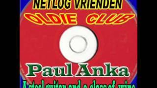 getlinkyoutube.com-Paul Anka  -  A steel guitar and glass of  wine