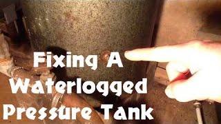 getlinkyoutube.com-How To Fix A Waterlogged Pressue Tank  - UPDATED