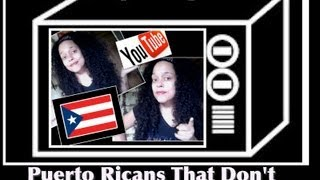 Puerto Ricans That Don't Speak SPANISH! -