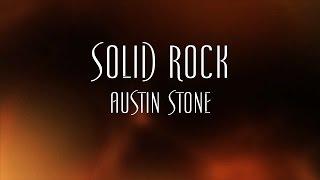 getlinkyoutube.com-Solid Rock - Austin Stone