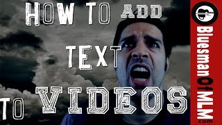 getlinkyoutube.com-How To Add Text To A Video - 2 Easy Quick Ways [Tutorial]