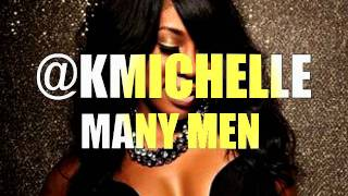 K.michelle - Many Men