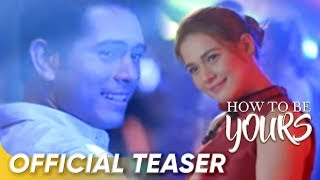 getlinkyoutube.com-Official Teaser   'How To Be Yours'   Gerald Anderson and Bea Alonzo   Star Cinema