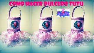 getlinkyoutube.com-COMO HACER DULCERO  PEPPA PIG tipo TUTU