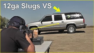 getlinkyoutube.com-12ga. Shotgun Slugs vs SUV