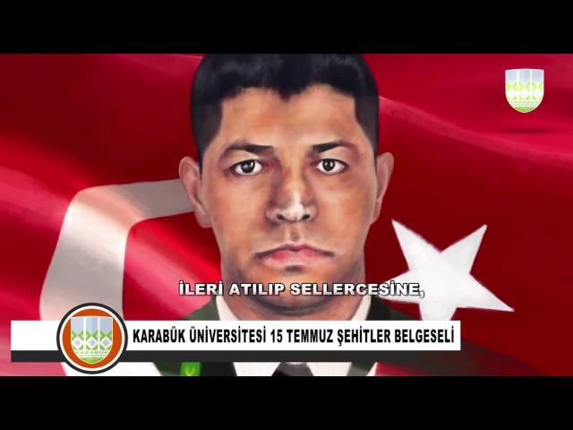 Karabük Üniversitesi 15 Temmuz Belgeseli