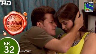 Bhanwar - भंवर - Episode 32 - 10th April 2015