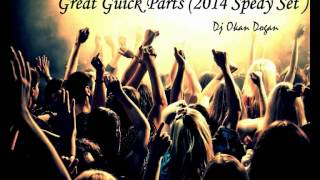 getlinkyoutube.com-Dj Okan Dogan - ( Great Guick Parts Spedy Set 2014 )