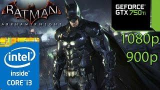 getlinkyoutube.com-Batman Arkham Knight - i3 4150 - 8GB RAM - GTX 750 ti - 1080p - 900p