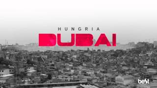 getlinkyoutube.com-Dubai - Hungria Hip Hop (Official Music)