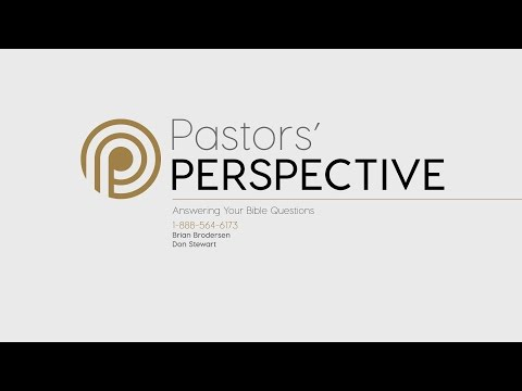Pastor's Perspective - 5/9/2017
