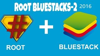 getlinkyoutube.com-HOW TO ROOT BLUESTACKS -2 (2016)