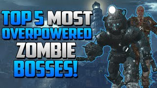 Call of Duty Zombies - Top 5 MOST OVERPOWERED Zombie Bosses! Call of Duty Black Ops & Black Ops 2!