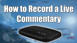 How to Record a Live Commentary Using the Elgato - How to Record a Live Comm - BF1 Footage ep.192