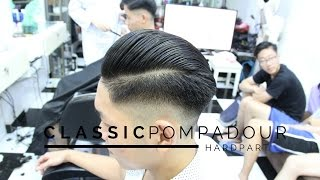 getlinkyoutube.com-SKIN FADE || CLASSIC POMPADOUR WITH HARD PART || FUKAERI BARBERSHOP || Kiểu tóc Pompadour