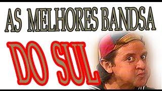 getlinkyoutube.com-AS MELHORES BANDAS E MUSICAS DO  SUL