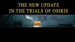 getlinkyoutube.com-Destiny: The New Update In The Trials Of Osiris