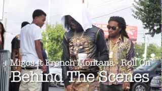 getlinkyoutube.com-Migos ft French Montana - Roll On - (Official Behind Scenes) by @QuadDub