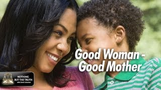A Good Woman - A Good Mother