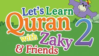 getlinkyoutube.com-Let's Learn Quran with Zaky & Friends PART 2 - DVD preview