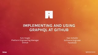 getlinkyoutube.com-Implementing and Using GraphQL at GitHub - GitHub Universe 2016