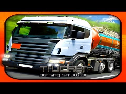 Trucker: Parking Simulator - Universal - HD Gameplay Trailer