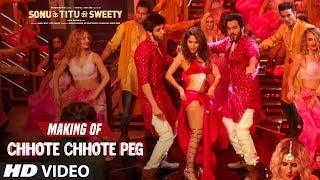 Making of Chhote Chhote Peg Video Song |  Sonu Ke Titu Ki Sweety