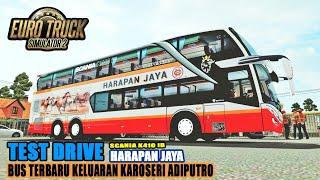 ETS 2 MOD INDONESIA - TEST DRIVE BUS TERBARU PO HARAPAN JAYA VERSI SDD #PARTII