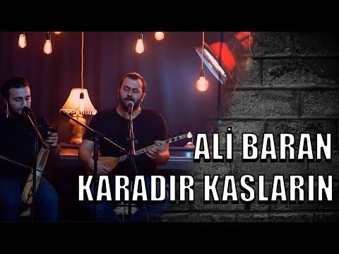 Ali Baran Karadır Kaşların ( Official Video )  #alibaran #türkü #fikrisahne 2019
