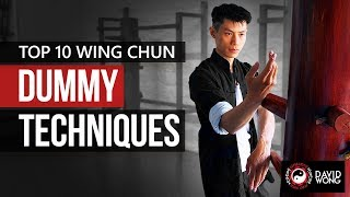 TOP 10 Wing Chun Dummy Techniques - Training Form Section 1 - Part 1