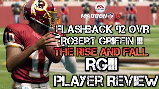 Flashback 92 OVR Robert Griffin III | Player Review | Madden 16 Ultimate Team | MUT 16