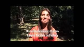 Dr.  Lefebure Methods Curs de Lumina Naturala cu Fosfene