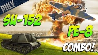 getlinkyoutube.com-SU-152 & PE-8 BIG BOOM COMBO! War Thunder Tanks Gameplay!