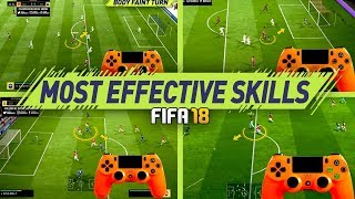 FIFA 18 MOST EFFECTIVE SKILLS TUTORIAL - BEST MOVES TO USE IN FIFA 18 - BECOME A DIVISION 1 PLAYER width=