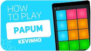 How to play: PAPUM (Kevinho) - SUPER PADS - Kit PA
