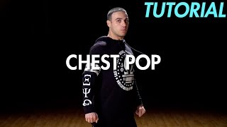How to Chest Pop (Hip Hop Dance Moves Tutorial) | Mihran Kirakosian