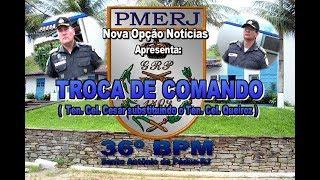 NO Notícias-Troca de Comando 36º BPM-2017