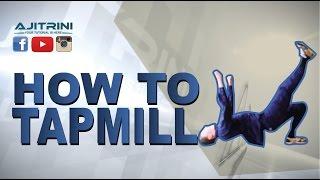 getlinkyoutube.com-how to tapmill /Aji Trini / Bboy Onik