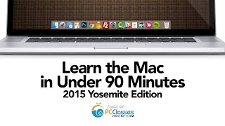 getlinkyoutube.com-Learn the MAC In Under 90 Minutes 2015 Yosemite Edition